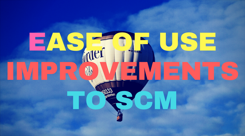 Ease of use improvements to SCM