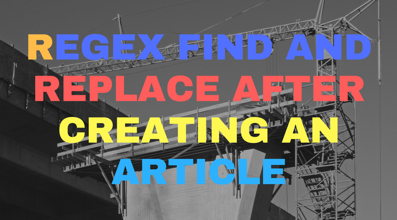 Regex find and replace after creating an article