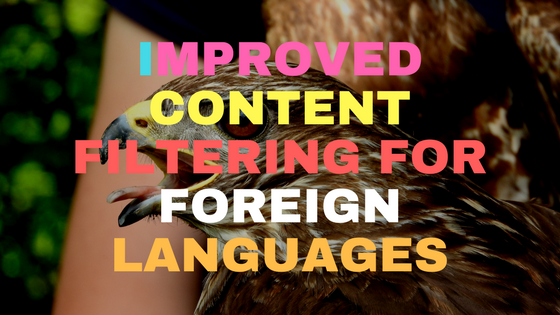 Improved content filtering for foreign languages