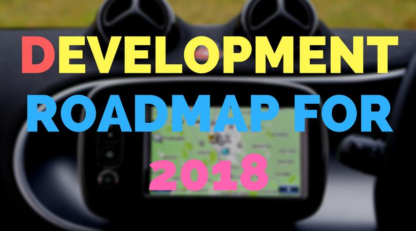 Development Roadmap for 2018