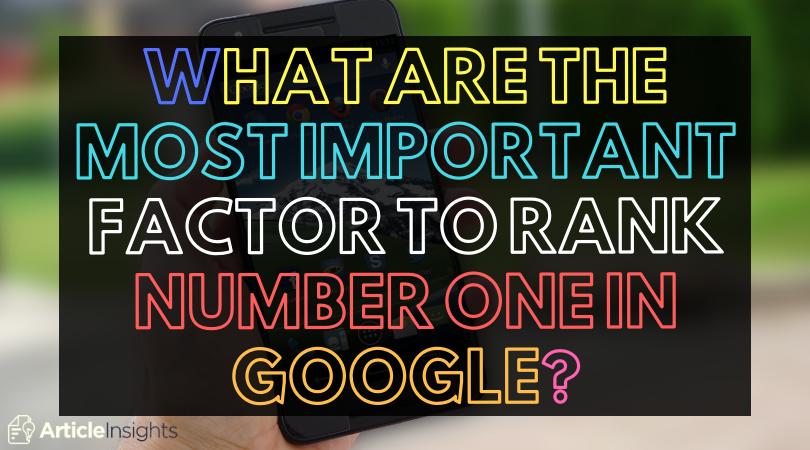 The #1 factor for higher Google rankings
