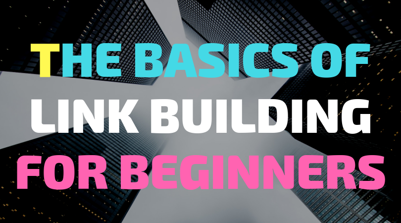 The Basics of Link Building for Beginners