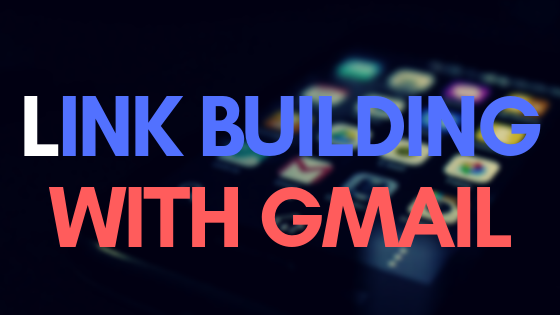 Link building with Gmail